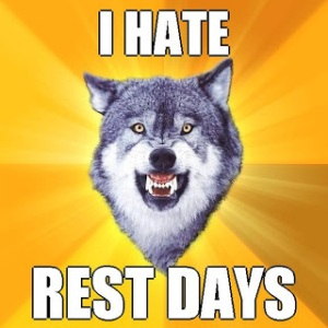 i-hate-rest-days